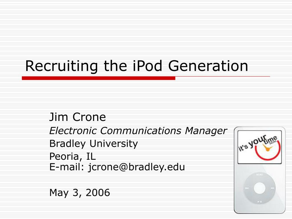 recruiting the ipod generation l.