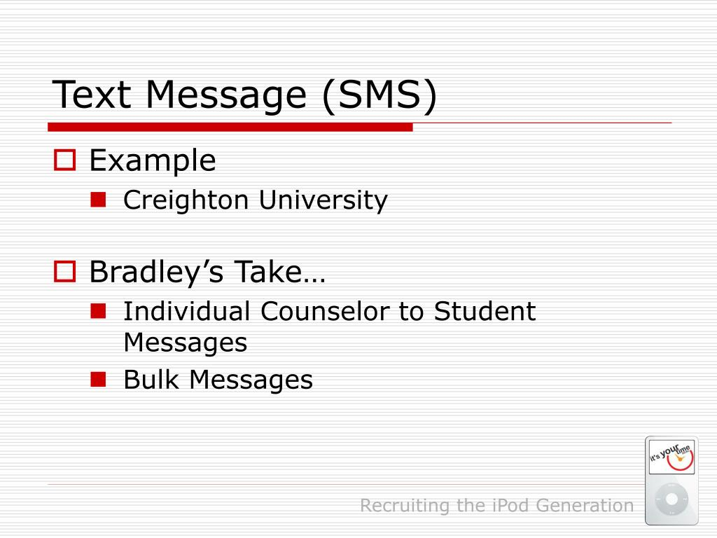 Text Message (SMS)