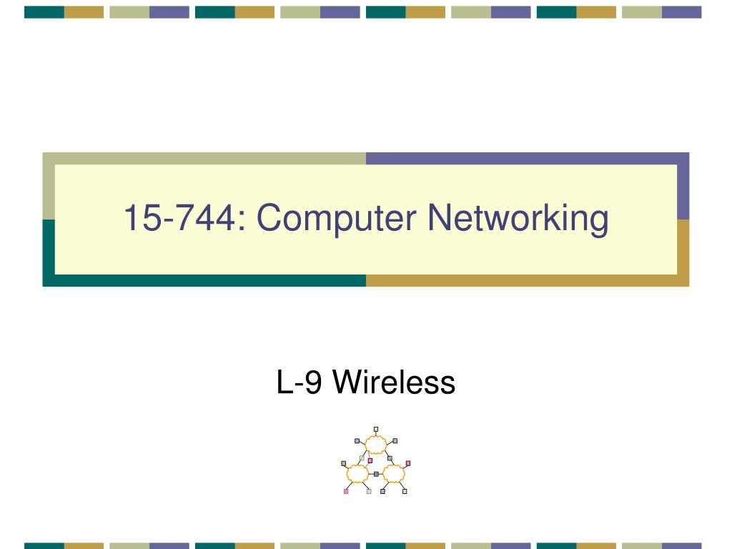15 744 computer networking l.