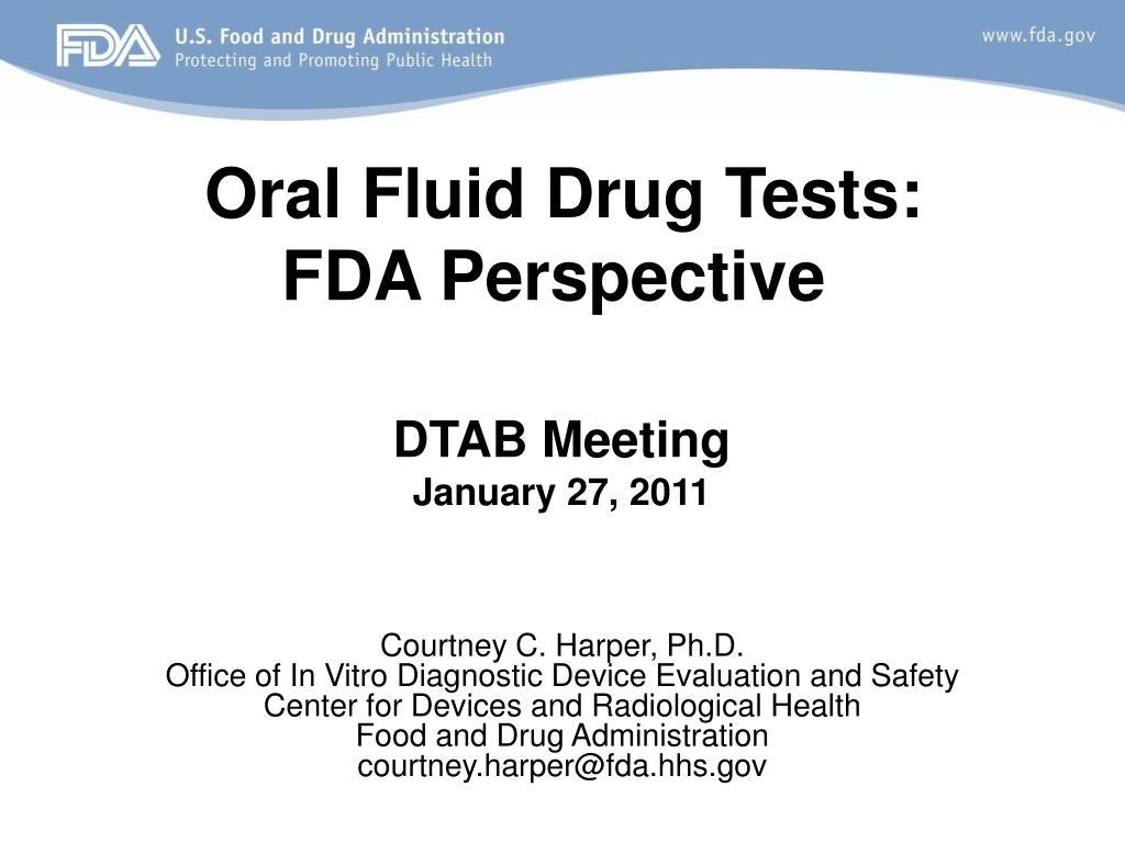 oral fluid drug tests fda perspective l.