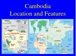 cambodia location and features