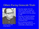 others facing genocide trials