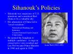 sihanouk s policies