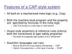 features of a cap style system
