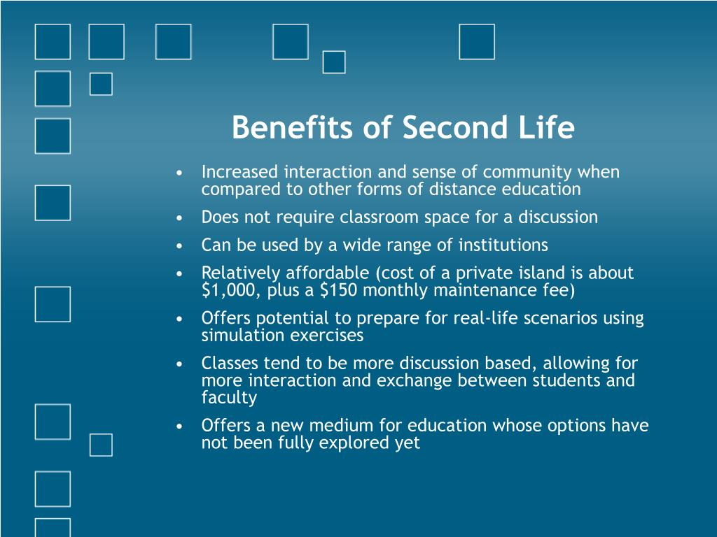 Benefits of Second Life
