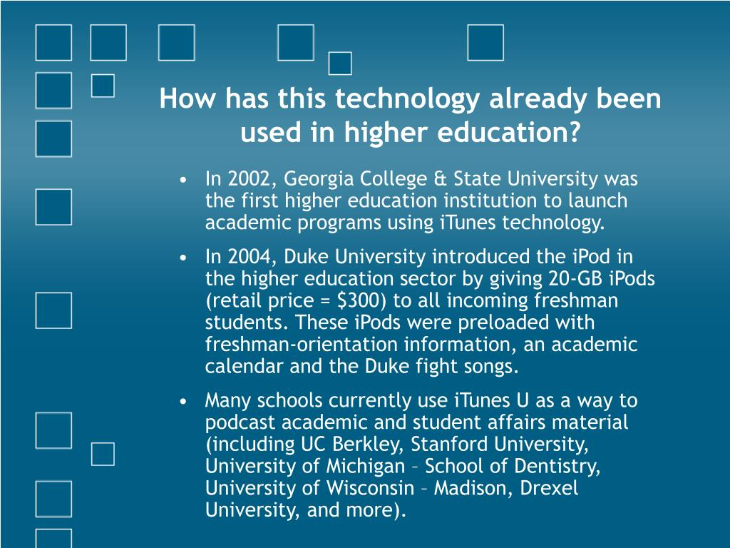 How has this technology already been used in higher education?