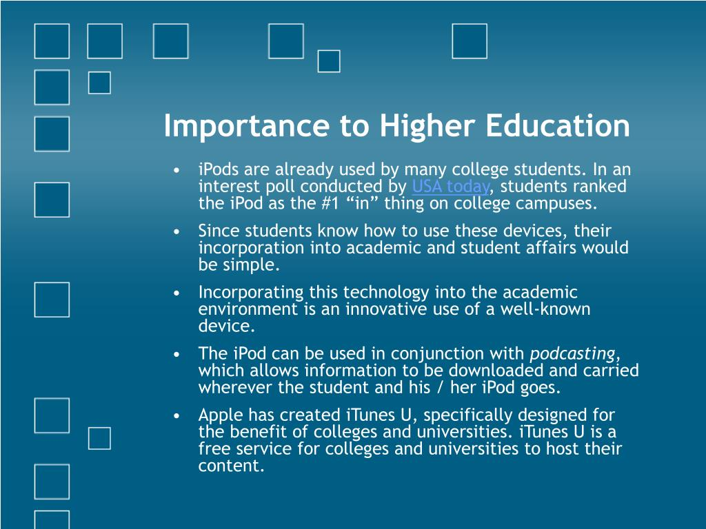 Importance to Higher Education