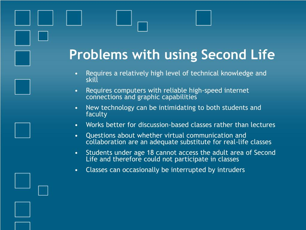 Problems with using Second Life
