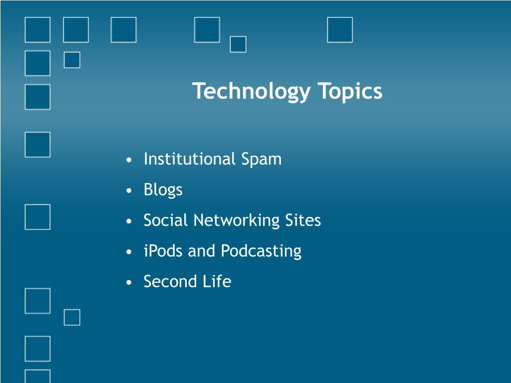 Technology Topics