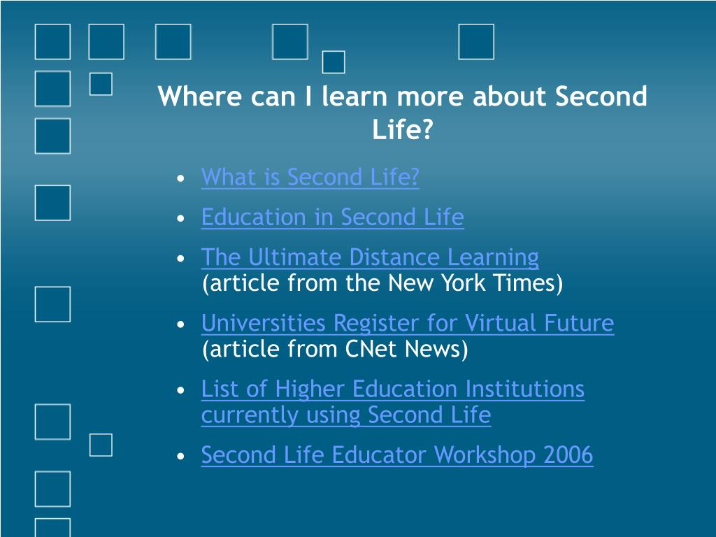 Where can I learn more about Second Life?