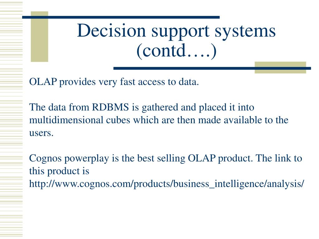 Decision support systems (contd….)