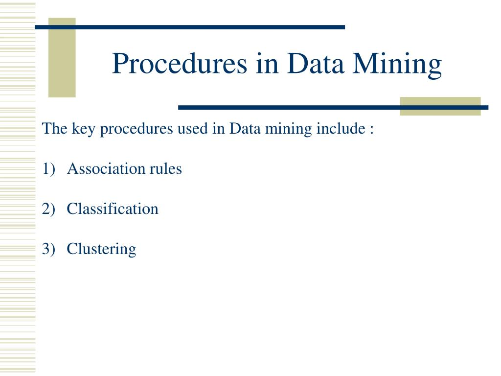 Procedures in Data Mining