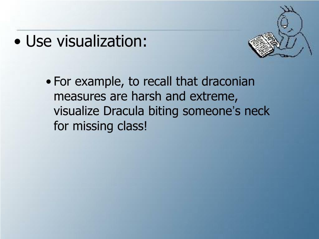 Use visualization: