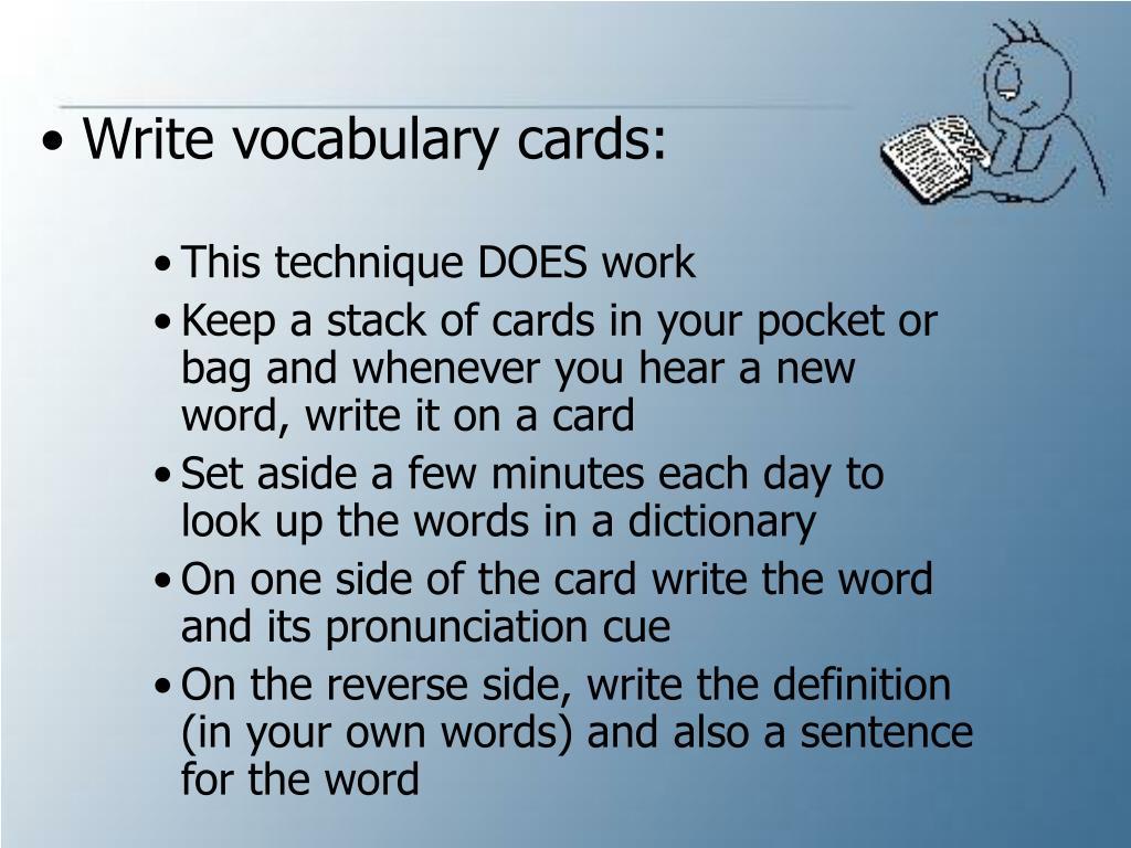 Write vocabulary cards: