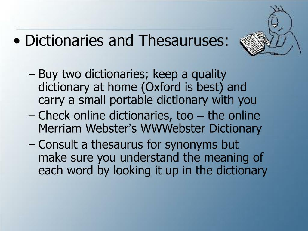 Dictionaries and Thesauruses: