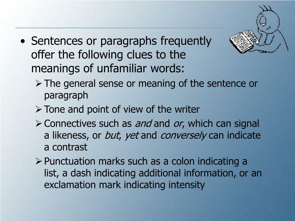 Sentences or paragraphs frequently