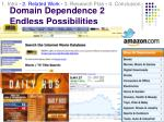 domain dependence 2 endless possibilities