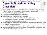 dynamic domain adapting classifiers