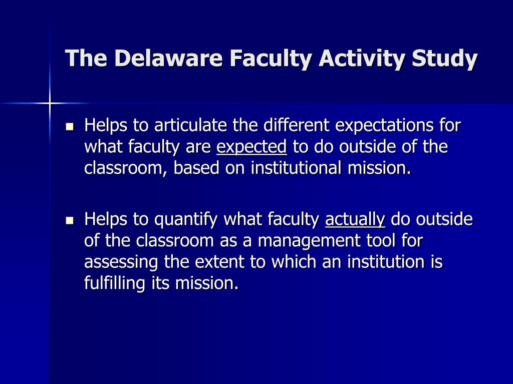 The Delaware Faculty Activity Study