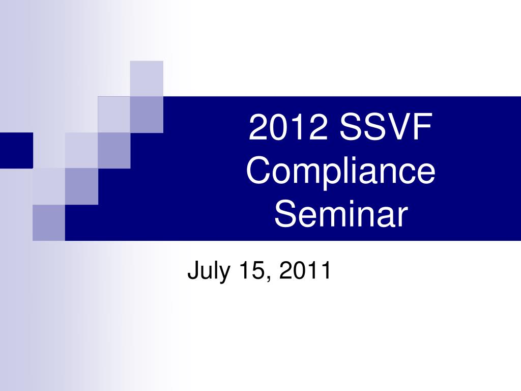 2012 ssvf compliance seminar l.