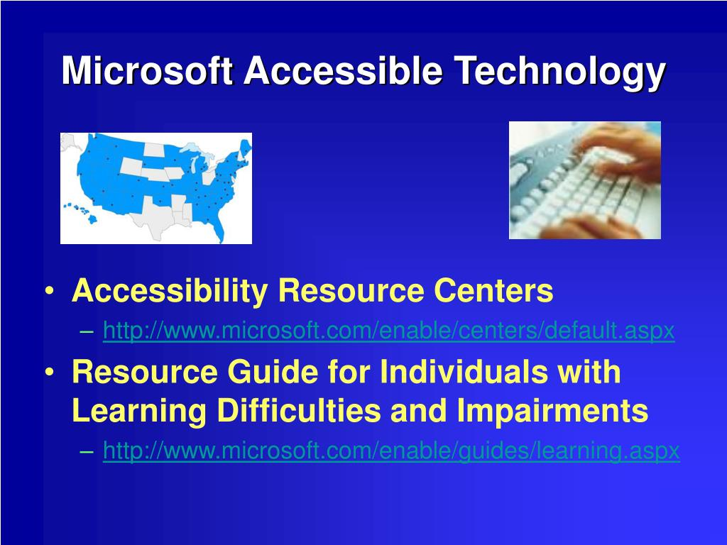 Microsoft Accessible Technology
