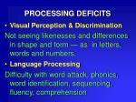 processing deficits