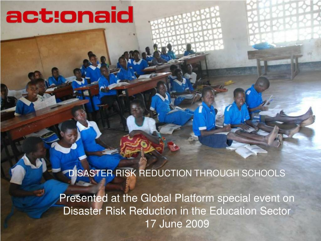 DISASTER RISK REDUCTION THROUGH SCHOOLS