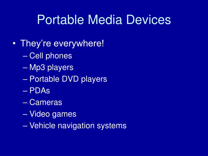 Portable media devices1