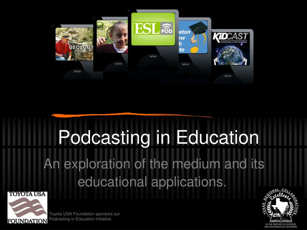 podcasting in education l.
