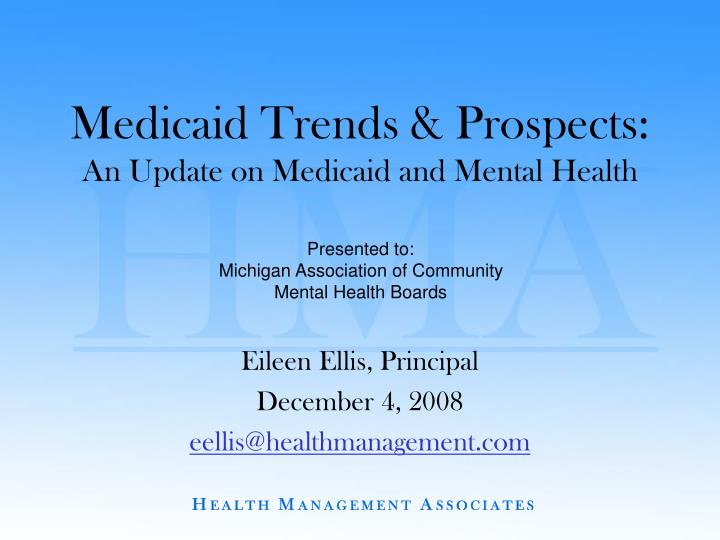 medicaid trends prospects an update on medicaid and mental health n.