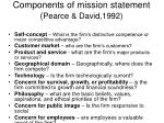 components of mission statement pearce david 1992