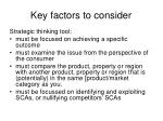 key factors to consider