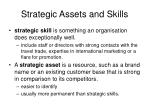 strategic assets and skills