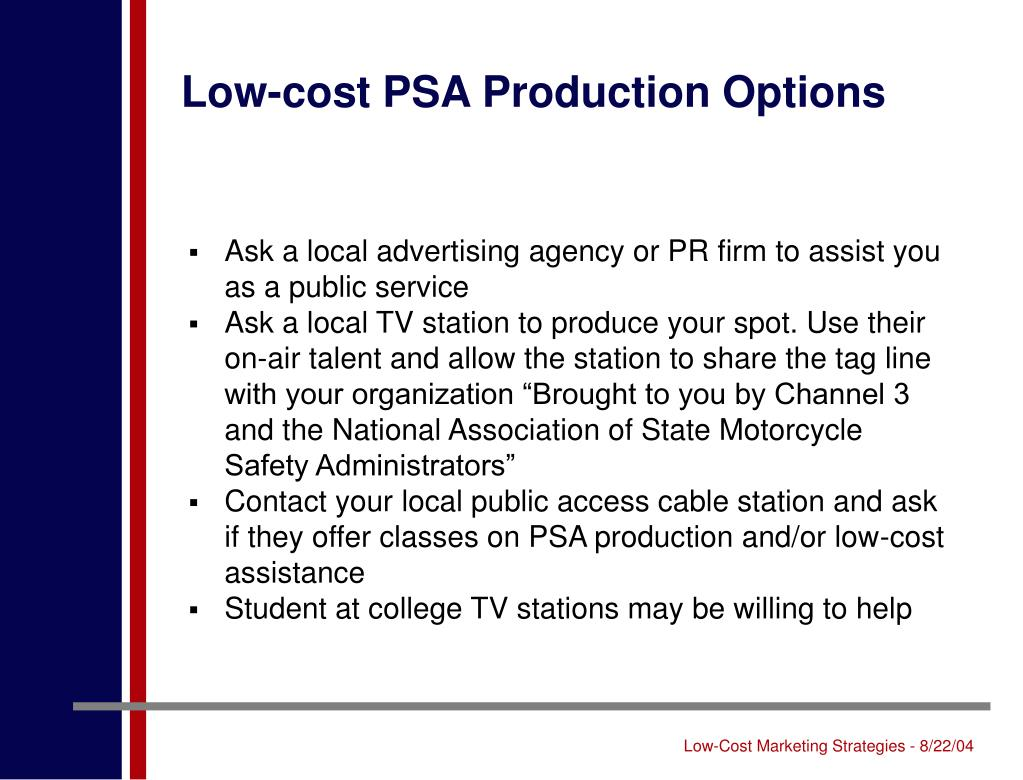 Low-cost PSA Production Options