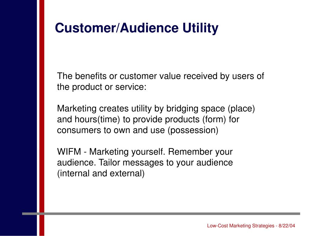 Customer/Audience Utility