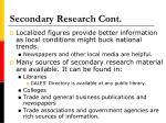 secondary research cont