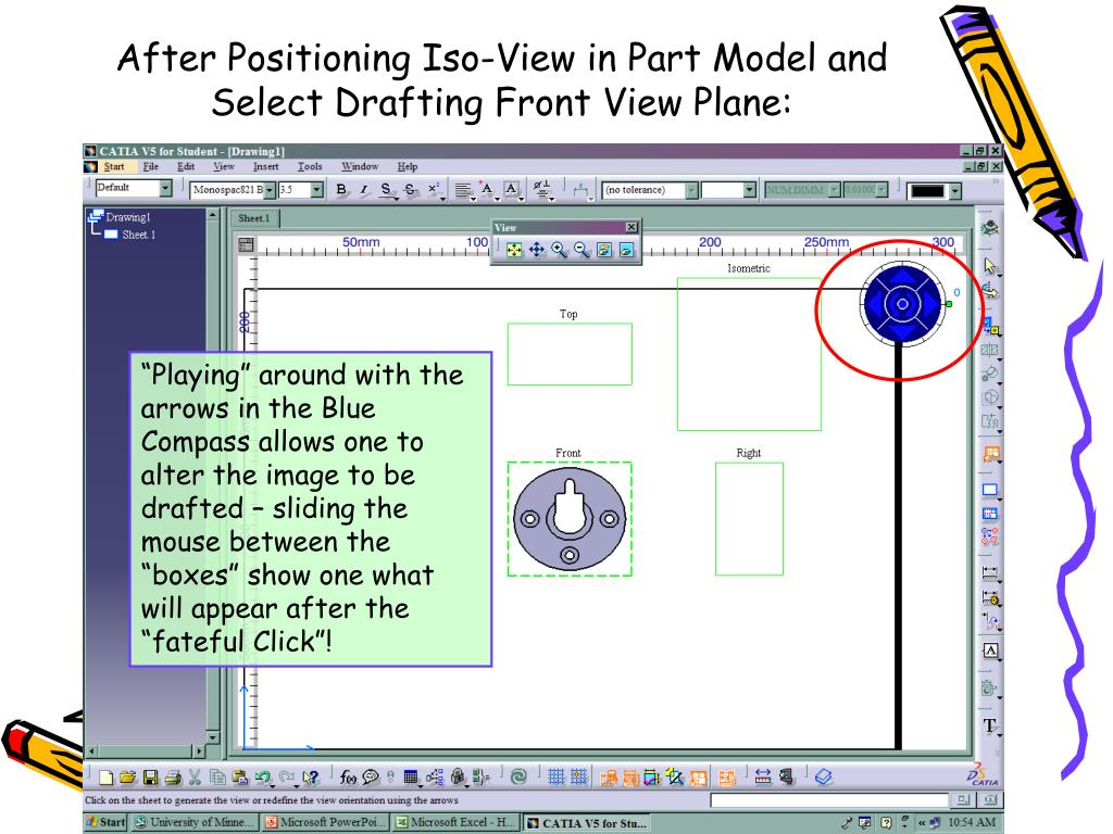 After Positioning Iso-View in Part Model and Select Drafting Front View Plane: