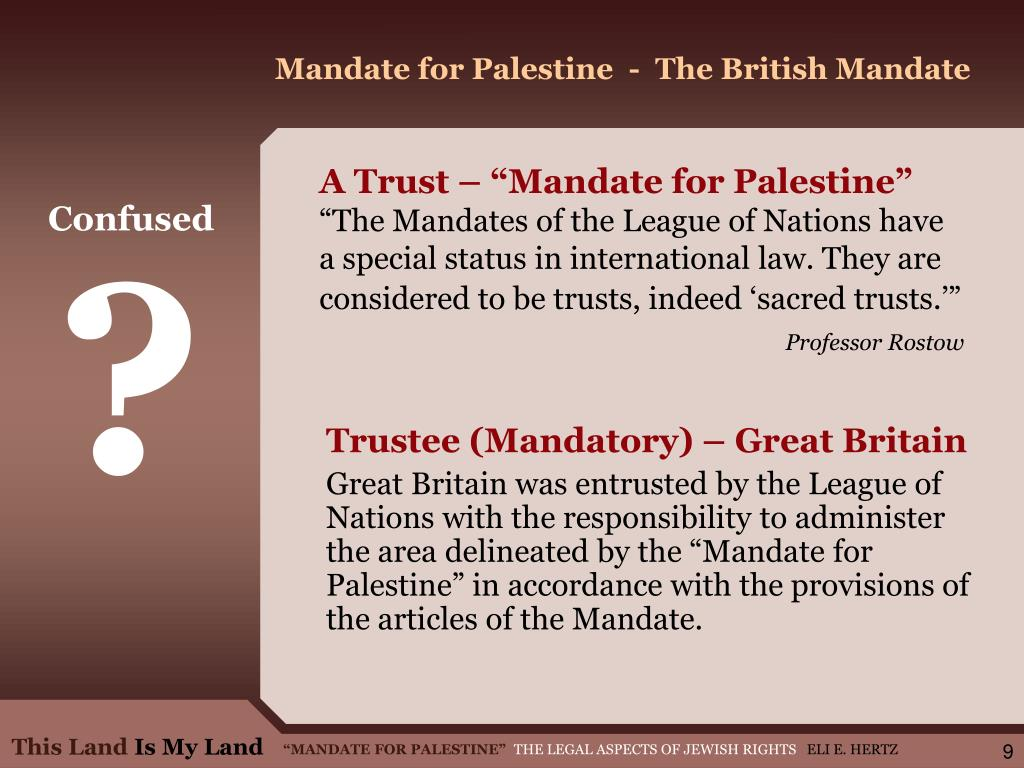 Mandate for Palestine  -  The British Mandate