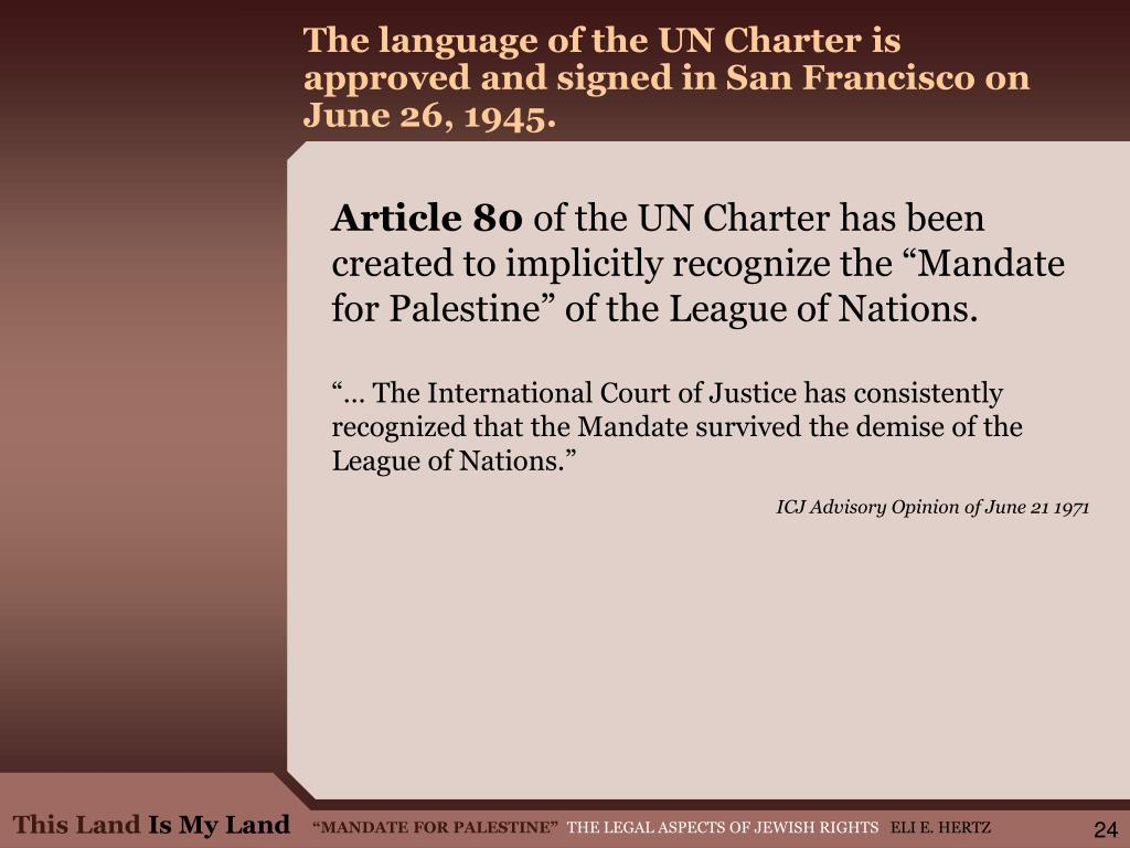 The language of the UN Charter is   approved and signed in San Francisco on June 26, 1945.