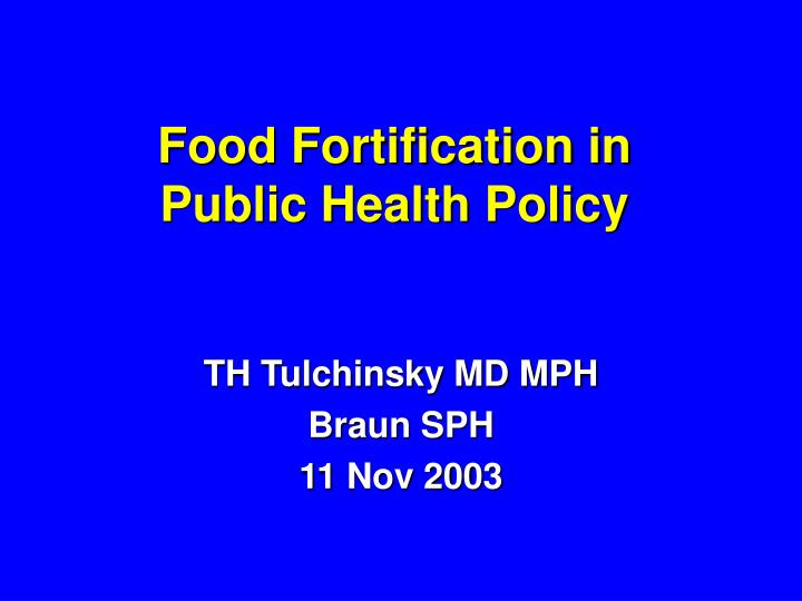 food fortification in public health policy n.