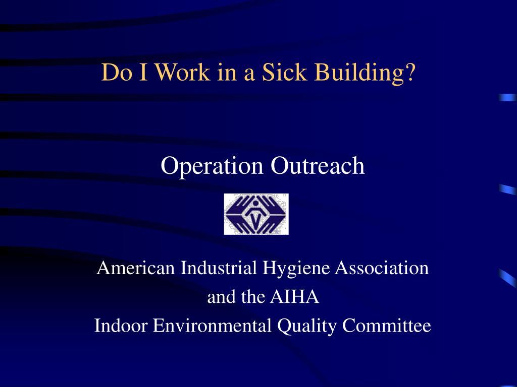do i work in a sick building l.