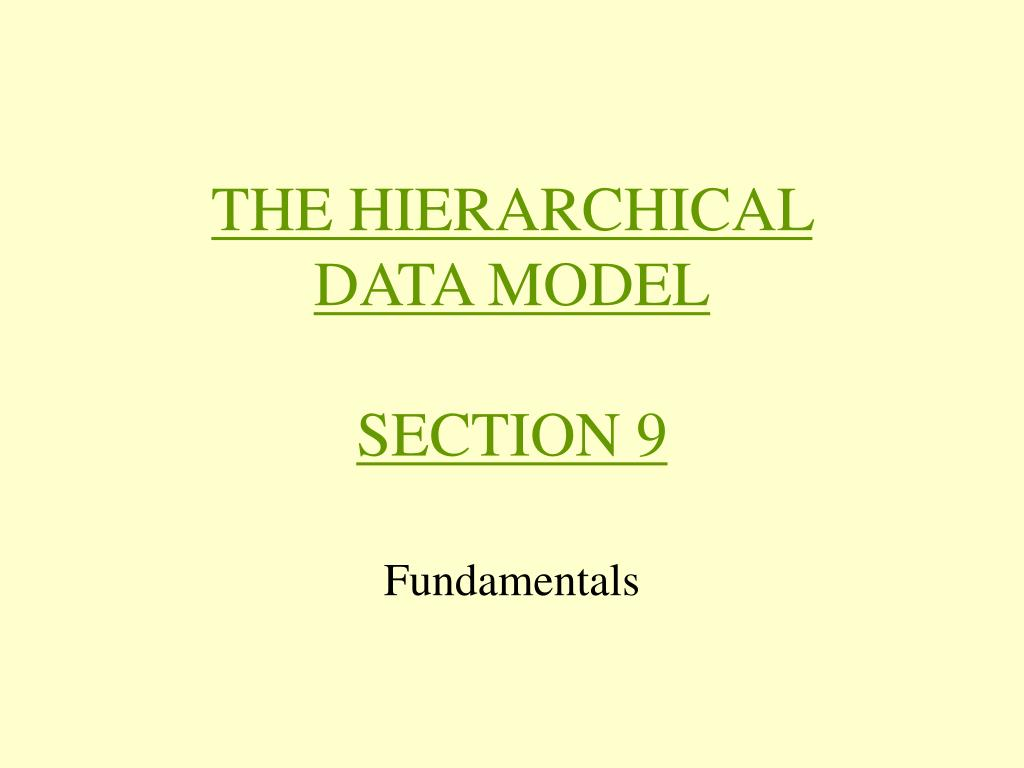 the hierarchical data model section 9 l.