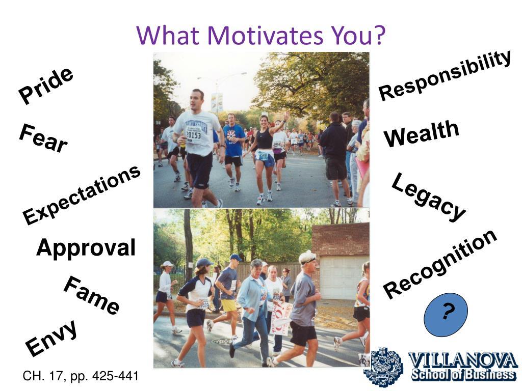 what motivates you l.