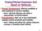 product market expansion grid based on starbucks18