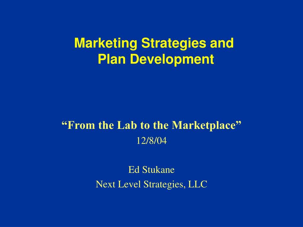 marketing strategies and plan development l.