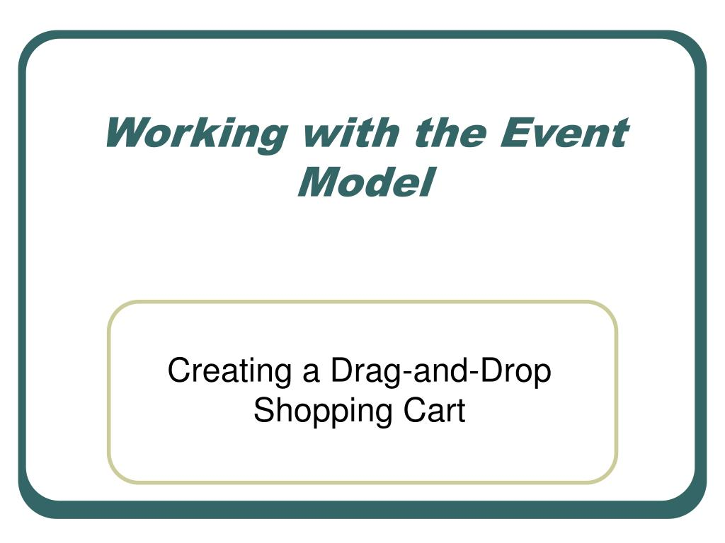working with the event model l.