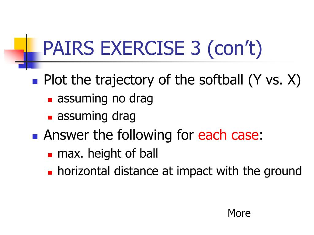 PAIRS EXERCISE 3 (con't)