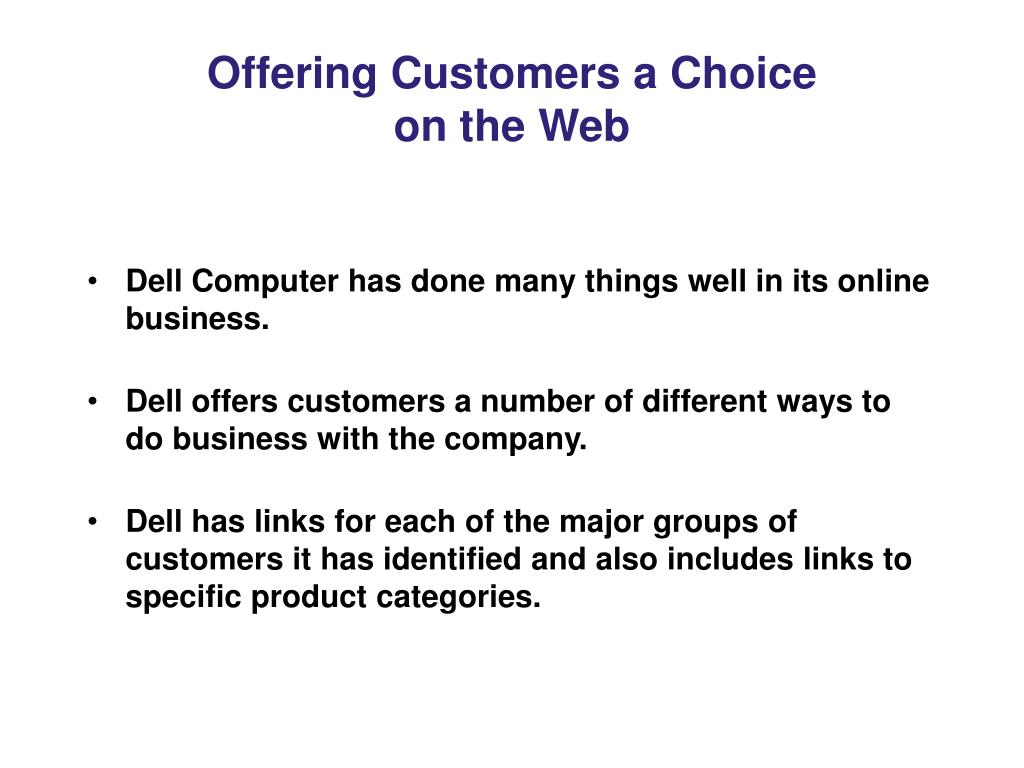 Offering Customers a Choice