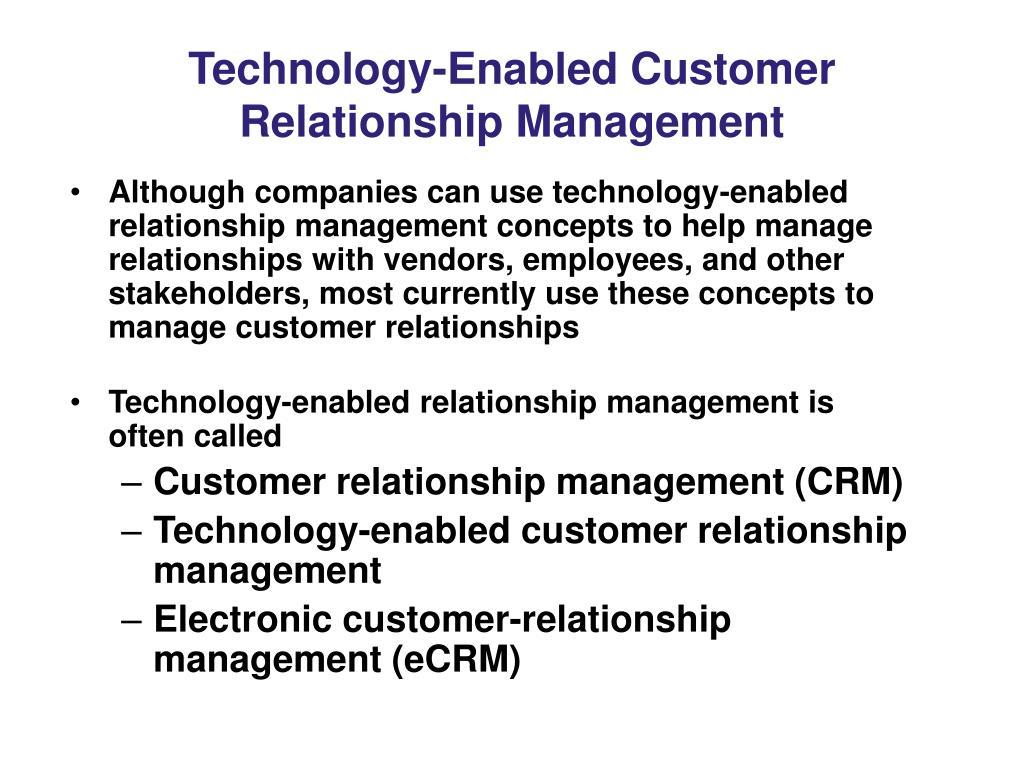 Technology-Enabled Customer Relationship Management
