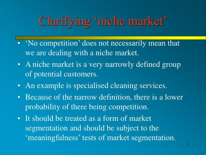 Clarifying niche market
